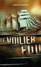 LE VOILIER FOU