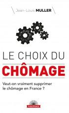 LE CHOIX DU CHOMAGE