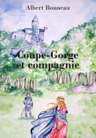 Coupe-Gorge et compagnie