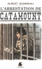 L'arrestation de Catamount